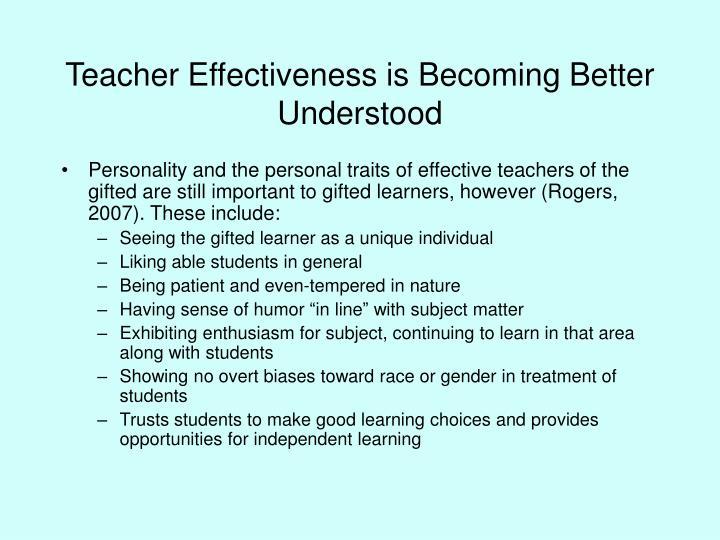Teacher effectiveness is becoming better understood1