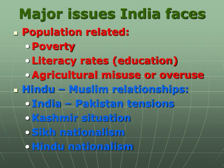 Major issues India faces