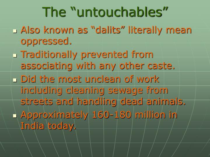 """The """"untouchables"""""""