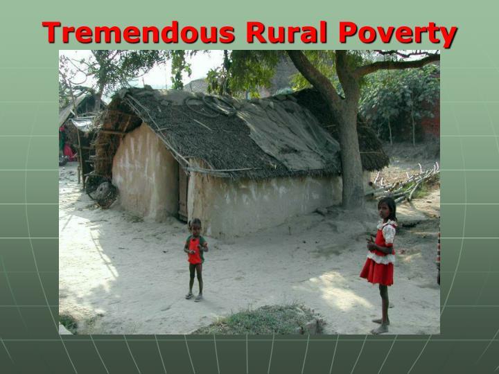 Tremendous Rural Poverty