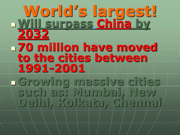 World's largest!
