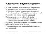 objective of payment systems