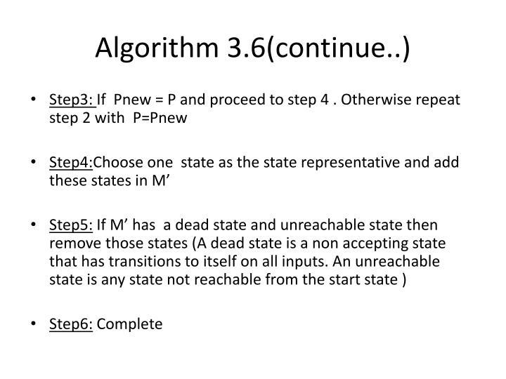 Algorithm 3.6(continue..)