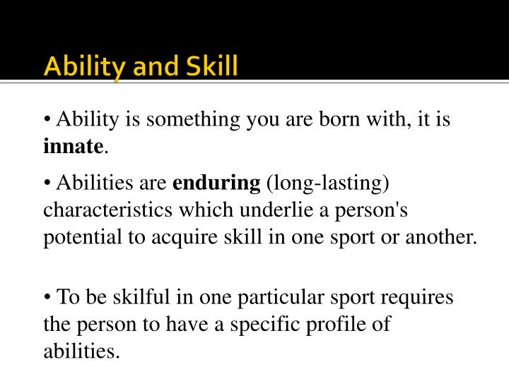 Ability and skill1