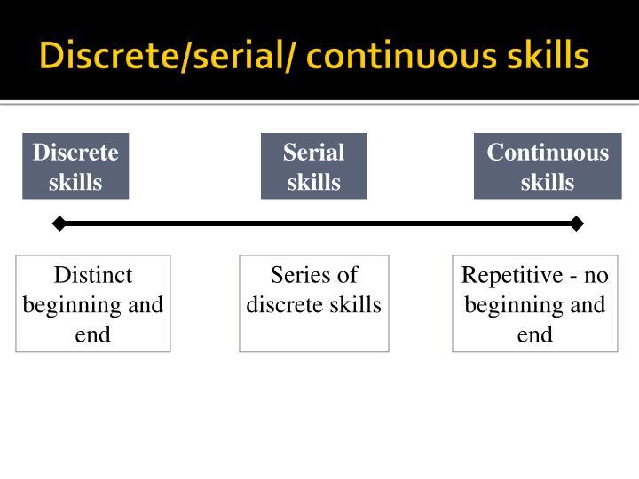 Discrete skills