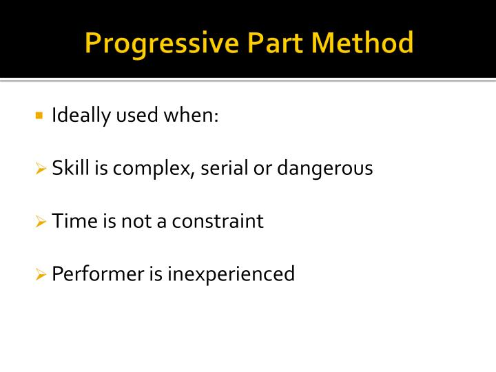 Progressive Part Method