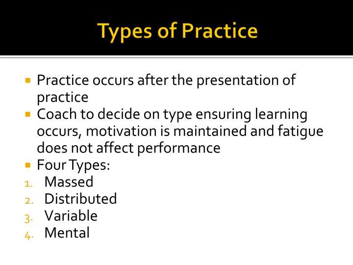 Types of Practice