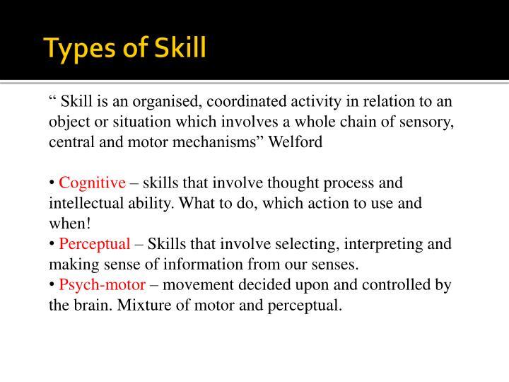 Types of Skill
