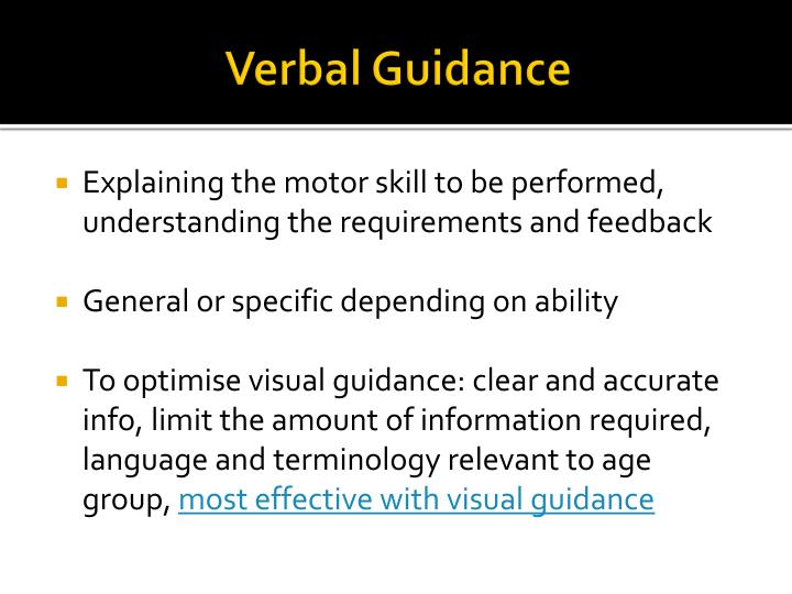Verbal Guidance