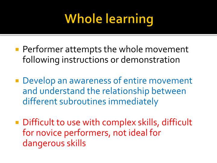 Whole learning