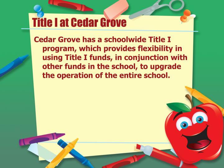 Title I at Cedar Grove