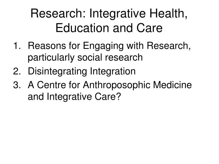 Research integrative health education and care1