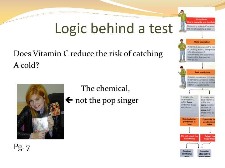 Logic behind a test