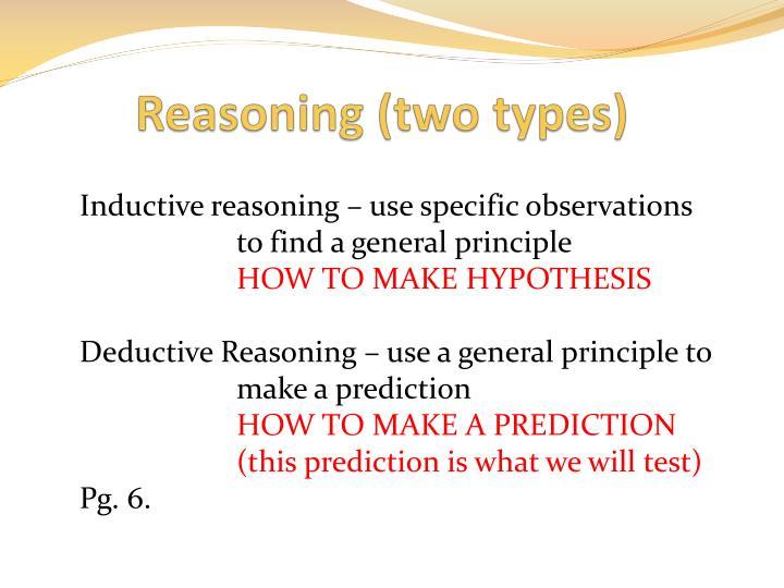 Reasoning (two types)