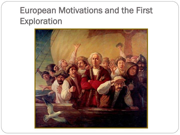 motivations for the age of exploration Portrait of vasco da gama by artist antonio manuel da fonseca in 1838 vasco da gama, (c1469 – 1524) was a portuguese explorer, one of the most successful in the european age of discovery and the commander of the first ships to sail directly from europe to india.