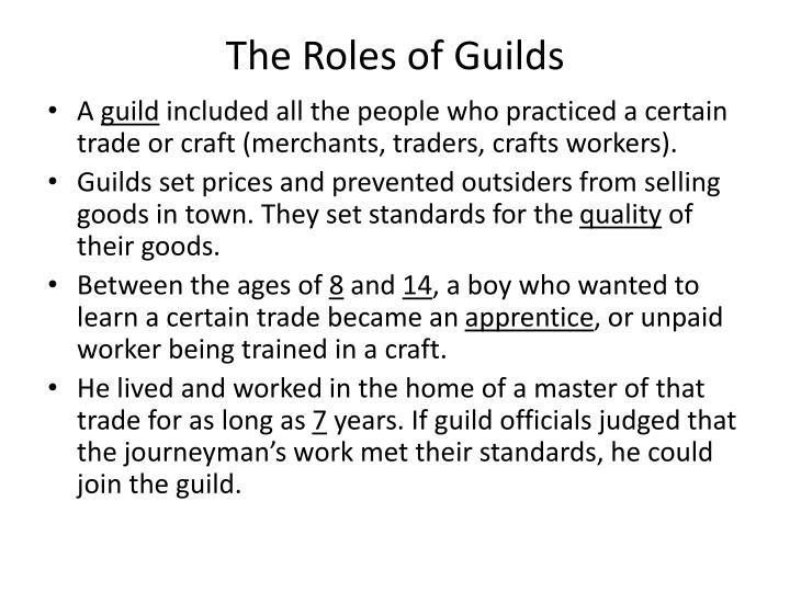 The Roles of Guilds