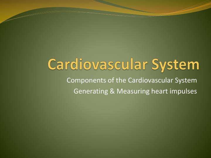 Cardiovascular system1