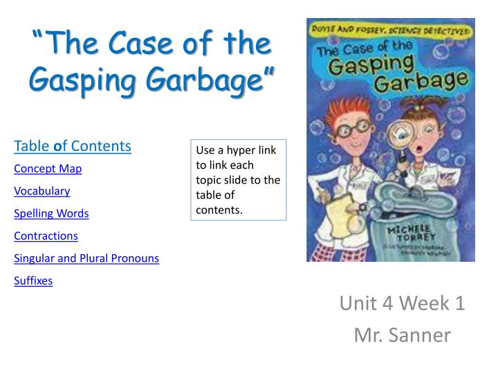 the case of the gasping garbage n.