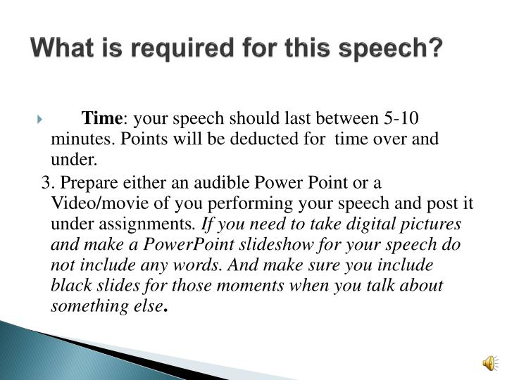 What is required for this speech?