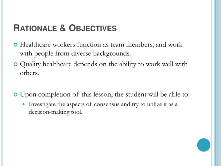 Rationale objectives