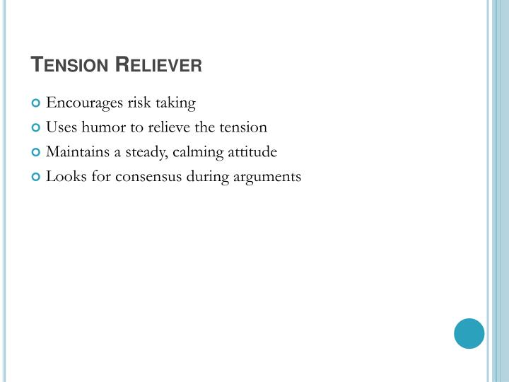 Tension Reliever