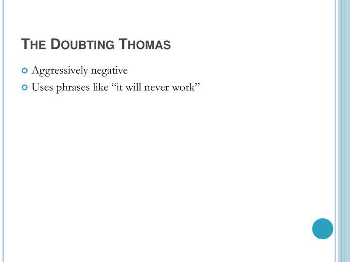 The Doubting Thomas