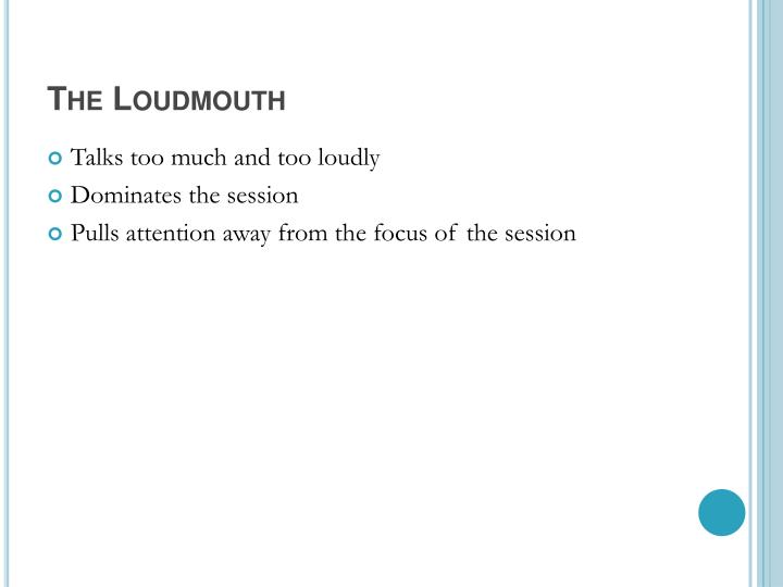 The Loudmouth