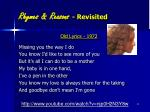 rhymes reasons revisited