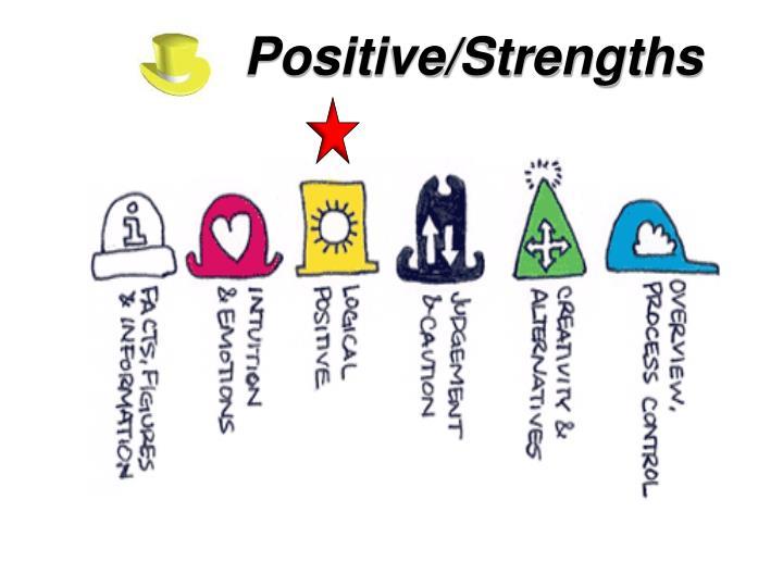 Positive/Strengths