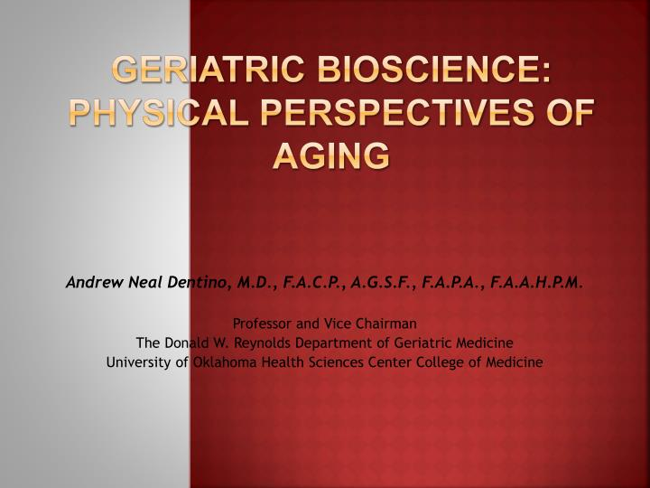 geriatric bioscience physical perspectives of aging n.
