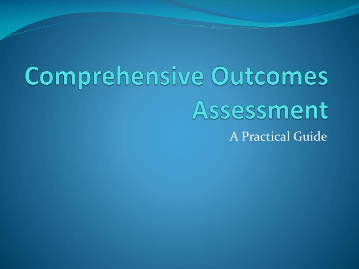 comprehensive outcomes assessment n.
