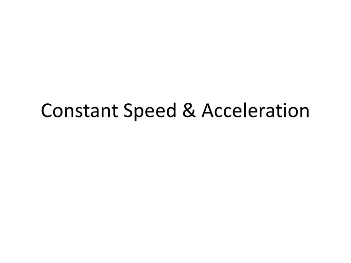 constant speed acceleration n.