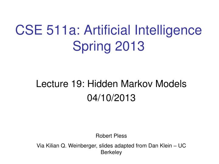 Cse 511a artificial intelligence spring 2013