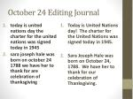 october 24 editing journal