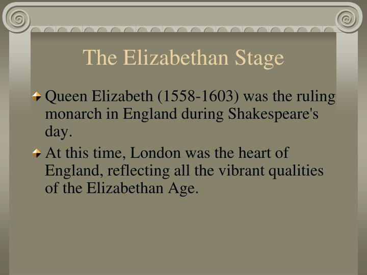 a description of the economy of england during shakespeares time This was also the time during which elizabethan theatre flourished, and william shakespeare and many others composed plays that broke free of england's past style of theatre it was an age of exploration and expansion abroad, while back at home, the protestant reformation became more acceptable to the people, most certainly.