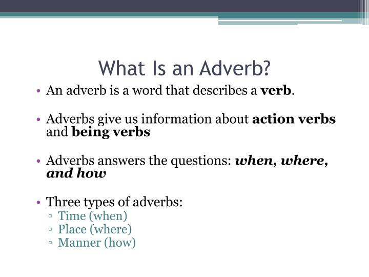 Ppt Adverbs Powerpoint Presentation Id2785954
