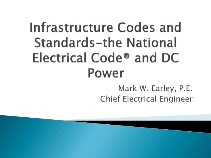infrastructure codes and standards the national electrical code and dc power n.