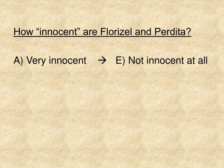 "How ""innocent"" are Florizel and Perdita?"