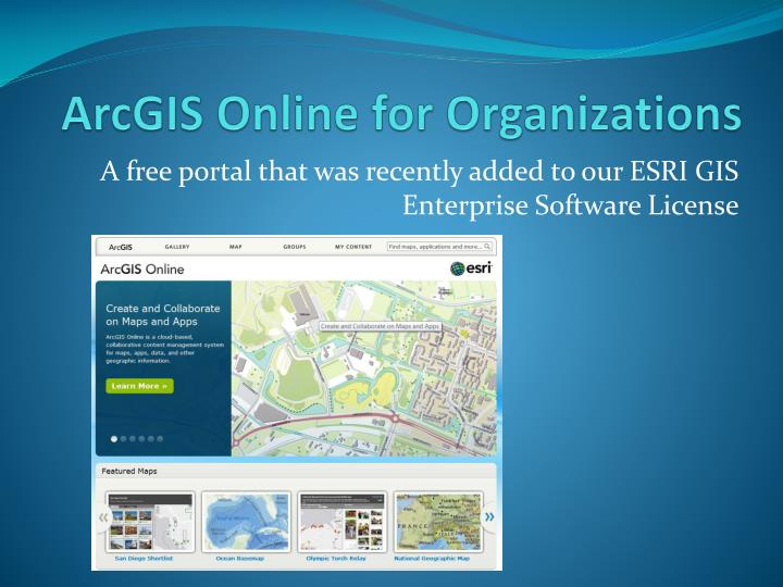 PPT - ArcGIS Online for Organizations PowerPoint