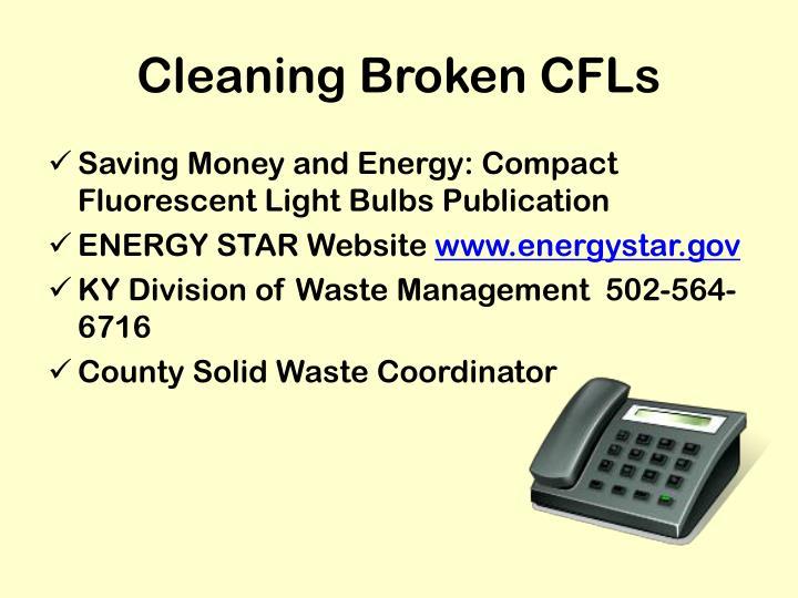 Cleaning Broken CFLs