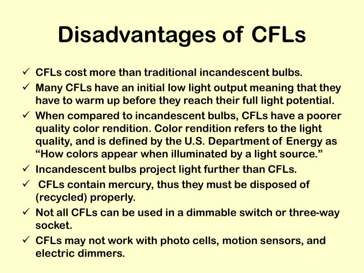 Disadvantages of CFLs