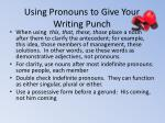 using pronouns to give your writing punch