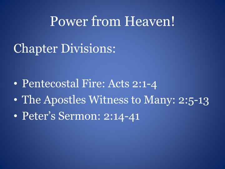 Power from Heaven!
