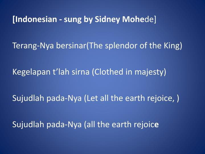 [Indonesian - sung by Sidney