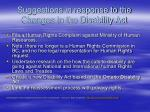 suggestions in response to the changes in the disability act