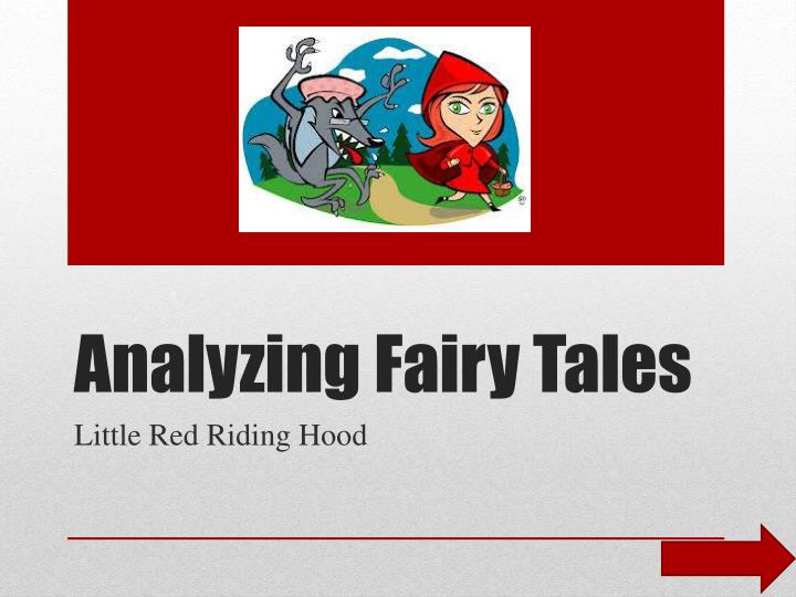 an analysis of a story something like a fairy tale