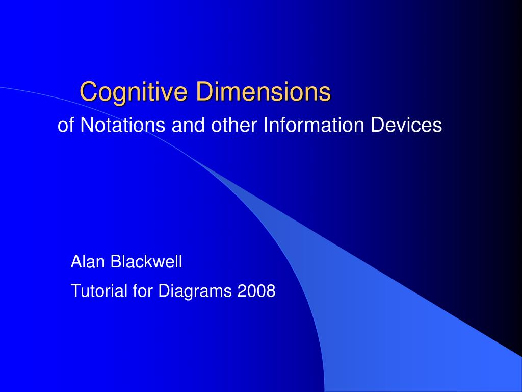 PPT - Cognitive Dimensions PowerPoint Presentation, free download ...