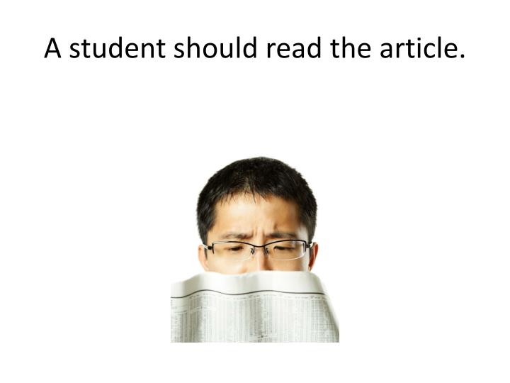 A student should read the article.