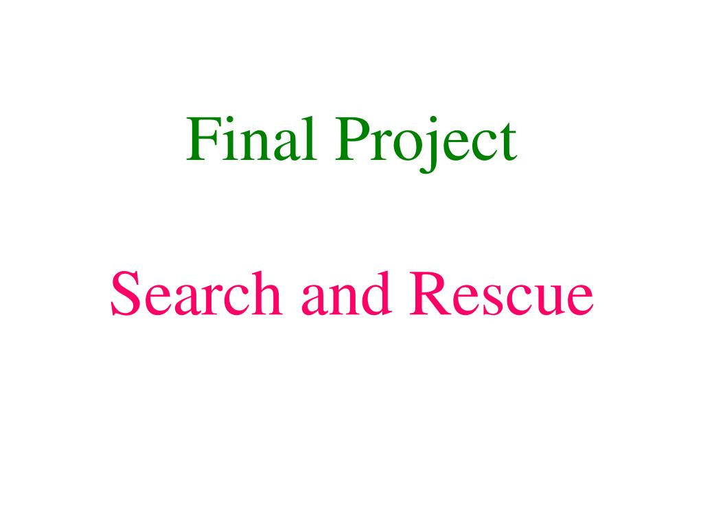 Ppt Final Project Search And Rescue Powerpoint Presentation Id Lm 567 Ic Touch Tone Decoder N