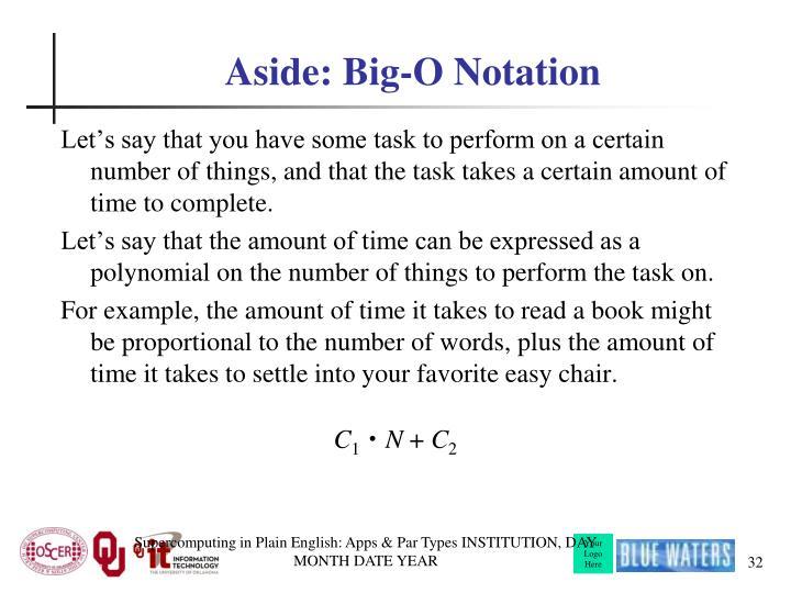 Aside: Big-O Notation